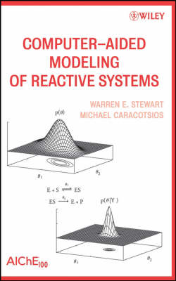 Computer-Aided Modeling of Reactive Systems (Hardback)