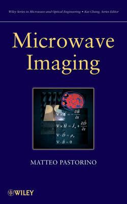 Microwave Imaging - Wiley Series in Microwave and Optical Engineering (Hardback)