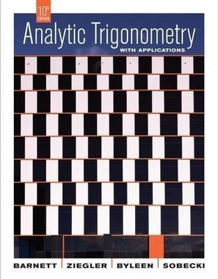 Analytic Trigonometry with Applications (Hardback)