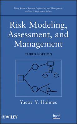 Risk Modeling, Assessment, and Management (Hardback)