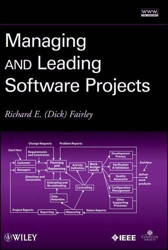 Managing and Leading Software Projects (Hardback)