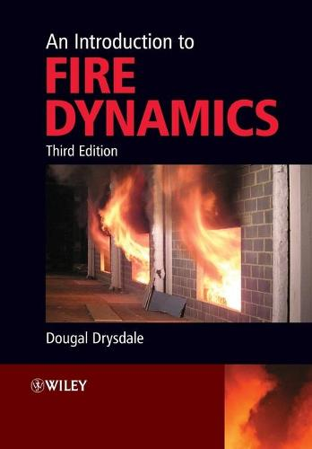 An Introduction to Fire Dynamics (Paperback)