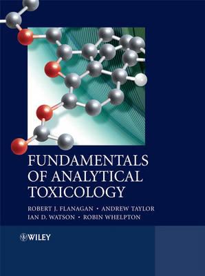 Fundamentals of Analytical Toxicology (Hardback)