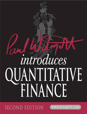 Paul Wilmott Introduces Quantitative Finance - The Wiley Finance Series (Paperback)