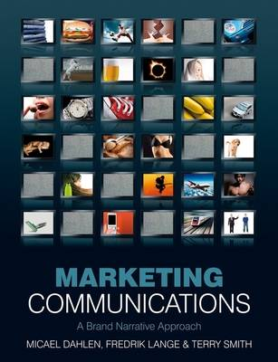 Marketing Communications: A Brand Narrative Approach (Paperback)