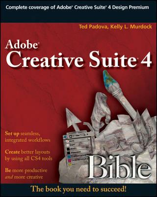 Adobe Creative Suite 4 Bible - Bible (Paperback)