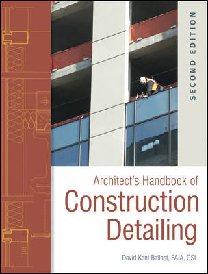 Architect's Handbook of Construction Detailing (Hardback)