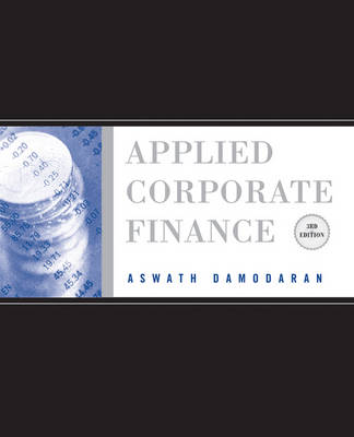 Applied Corporate Finance: A User's Manual (Paperback)