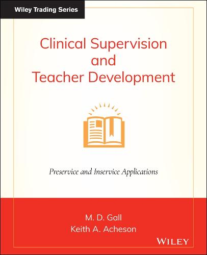 Clinical Supervision and Teacher Development (Paperback)
