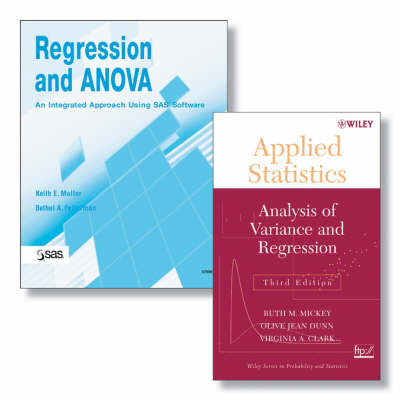 Regression and ANOVA: AND Applied Statistics - Analysis of Variance and Regression, 3r.ed: An Integrated Approach Using SAS Software (Paperback)