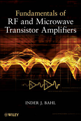 Fundamentals of RF and Microwave Transistor Amplifiers (Hardback)