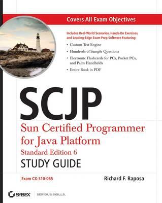 SCJP: Sun Certified Programmer for Java Platform Study Guide: SE6 (Exam Cx-310-065) (Paperback)