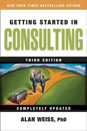 Getting Started in Consulting (Paperback)