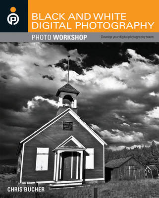 Black and White Digital Photography Photo Workshop (Paperback)