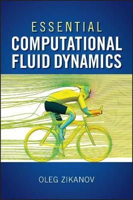 Essential Computational Fluid Dynamics (Hardback)