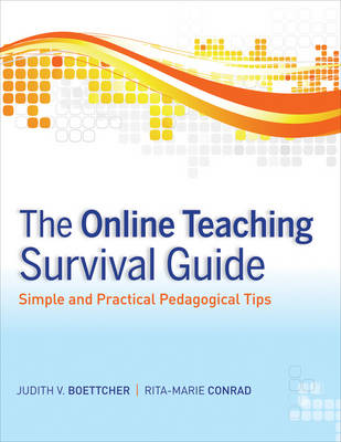 The Online Teaching Survival Guide: Simple and Practical Pedagogical Tips (Paperback)