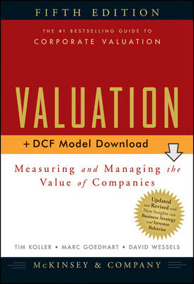 Valuation: Measuring and Managing the Value of Companies - Wiley Finance Series (Hardback)