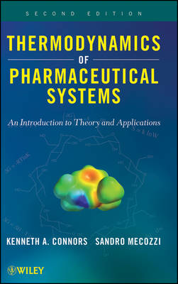 Thermodynamics of Pharmaceutical Systems: An introduction to Theory and Applications (Hardback)