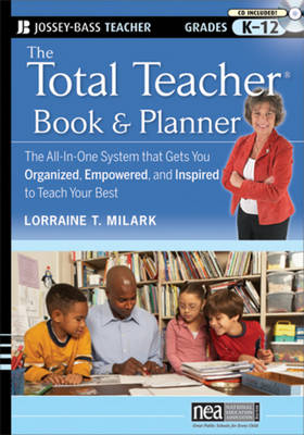 The Total Teacher, Book and Planner: The All-in-One System That Gets You Organized, Empowered, and Inspired to Teach Your Best (Paperback)