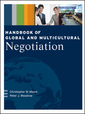 Handbook of Global and Multicultural Negotiation (Hardback)
