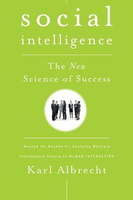 Social Intelligence: The New Science of Success (Paperback)