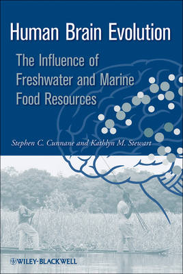 Human Brain Evolution: The Influence of Freshwater and Marine Food Resources (Hardback)