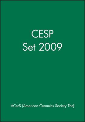 CESP Set 2009 - Ceramic Engineering and Science Proceedings (Hardback)