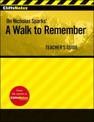 CliffsNotes on Nicholas Sparks' A Walk to Remember: Teacher's Guide (Paperback)