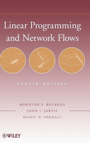 Linear Programming and Network Flows (Hardback)