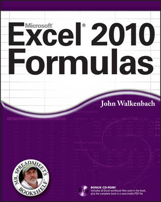 Excel 2010 Formulas - Mr. Spreadsheet's Bookshelf (Paperback)
