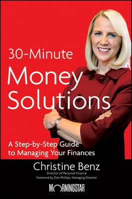 Morningstar's 30-Minute Money Solutions: A Step-by-Step Guide to Managing Your Finances (Hardback)
