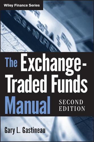 The Exchange-Traded Funds Manual - Wiley Finance (Hardback)