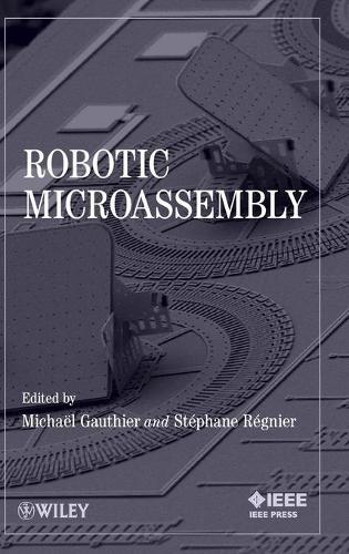 Robotic Microassembly (Hardback)