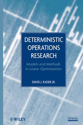 Deterministic Operations Research: Models and Methods in Linear Optimization (Hardback)