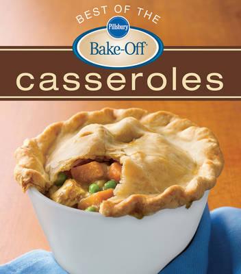 Pillsbury Best of the Bake-off Casseroles (Paperback)