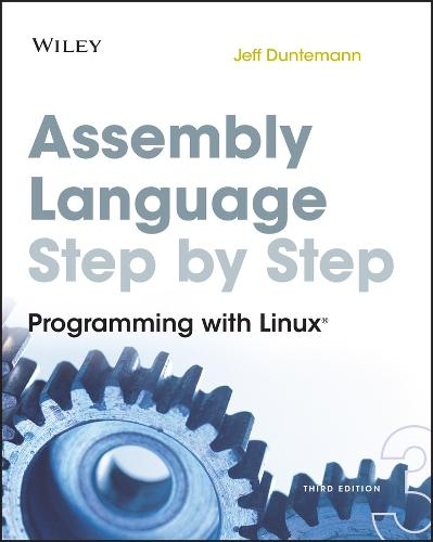 Assembly Language Step-by-Step: Programming with Linux (Paperback)