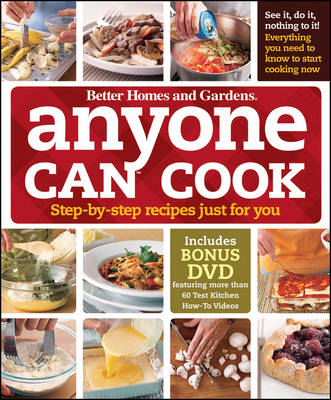 """""""Better Homes and Gardens"""" Anyone Can Cook: Step-by-step Recipes Just for You (Hardback)"""