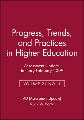 Assessment Update: Progress, Trends, and Practices in Higher Education, Volume 21, Number 1, 2009 - J-B AU Single Issue Assessment Update (Paperback)