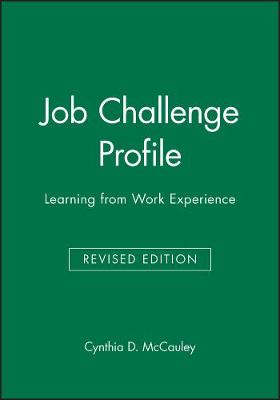 Job Challenge Profile: Learning from Work Experience - J-B CCL (Center for Creative Leadership) (Paperback)