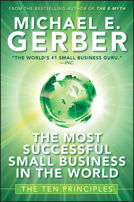 The Most Successful Small Business in The World: The Ten Principles (Hardback)