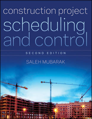 Construction Project Scheduling and Control (Hardback)