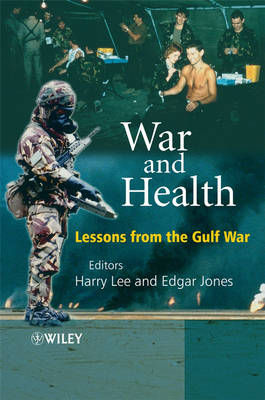 War and Health: Lessons from the Gulf War (Paperback)