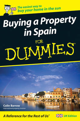 Buying a Property in Spain For Dummies (Paperback)