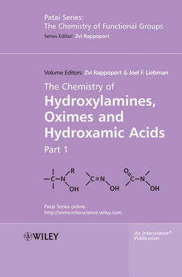 The Chemistry of Hydroxylamines, Oximes and Hydroxamic Acids, Volume 1 - Patai's Chemistry of Functional Groups (Hardback)