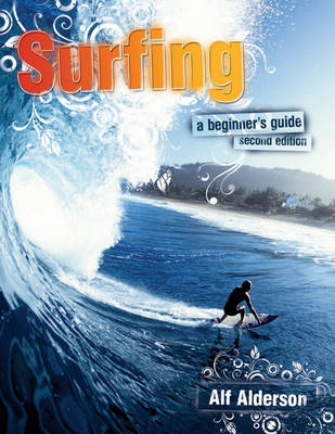 Surfing: A Beginner's Guide (Paperback)