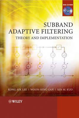 Subband Adaptive Filtering: Theory and Implementation (Hardback)
