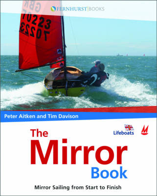 The Mirror Book - Mirror Sailing from Start to Finish (Paperback)