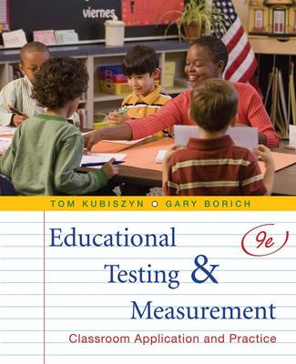 Educational Testing and Measurement: Classroom Application and Practice (Hardback)