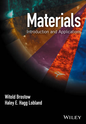 Materials: Introduction and Applications (Hardback)