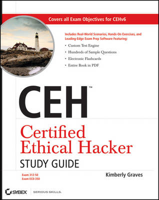 CEH Certified Ethical Hacker Study Guide (Paperback)